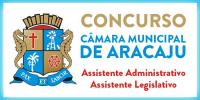 CÂMARA MUNICIPAL DE ARACAJU - ASSISTENTE