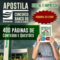 APOSTILA IMPRESSA E DIGITAL CONCURSO BANESE - disponível para compra